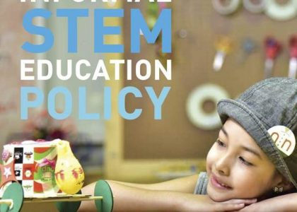 Informal STEM Education Policy Brief